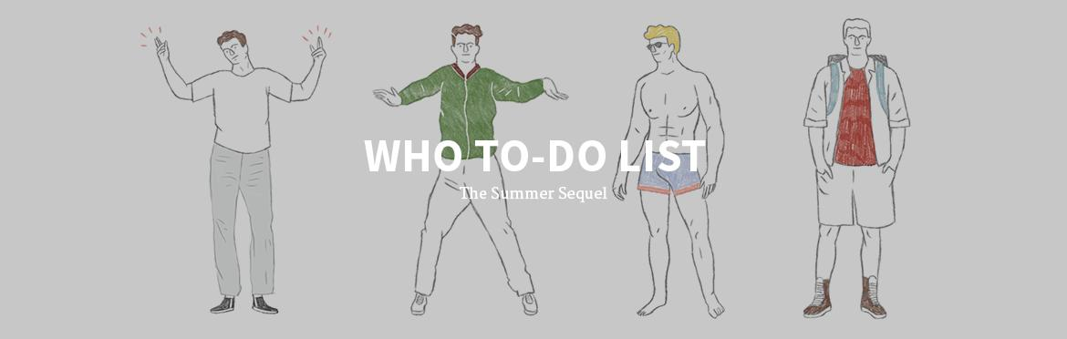 Who To-Do (in Summer) List