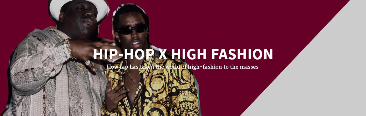 Hip-Hop x High Fashion